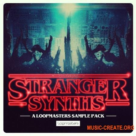 Loopmasters Stranger Synths (WAV REX) - сэмплы синтезаторов для атмосферы