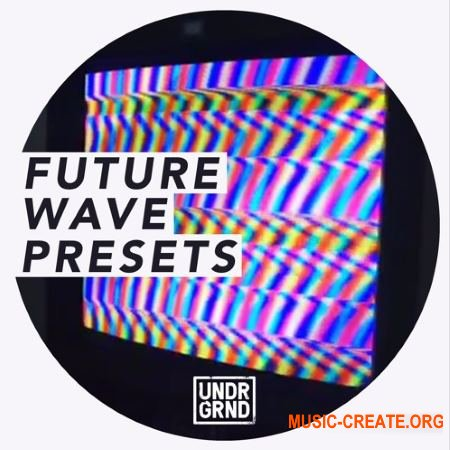Undrgrnd Sounds Future Wave Presets (Massive presets)