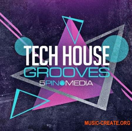 5Pin Media Tech House Grooves (MULTiFORMAT) - сэмплы Tech House