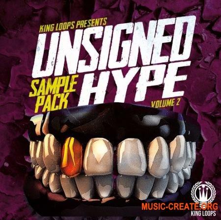 King Loops Unsigned Hype Vol 2 (WAV MiDi) - сэмплы Trap, Twerk, Dancehall