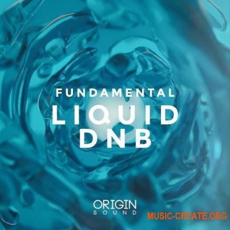Origin Sound Fundamental Liquid DNB (WAV MiDi MASSiVE) - сэмплы DnB