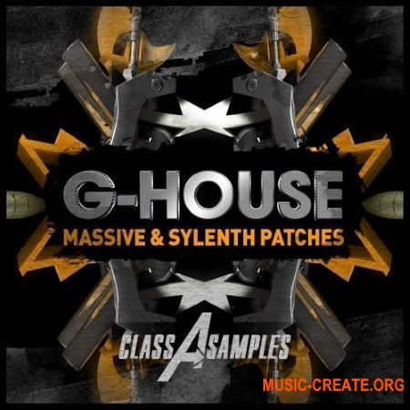 Class A Samples G-House Massive & Sylenth Patches (Massive / Sylenth presets)