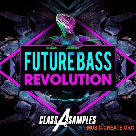 Class A Samples Future Bass Revolution (WAV AiFF APPLE LOOPS MiDi) - сэмплы Future Bass