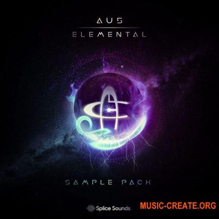 Splice Sounds Au5 Elemental Sample Pack (WAV) - сэмплы EDM, Dubstep