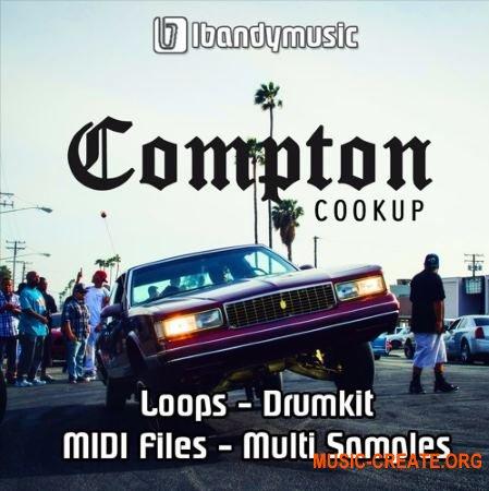 LBandyMusic Compton Cookup (WAV MiDi AiFF FLP) - сэмплы Hip Hop, Trap, G-Funk, West Coast