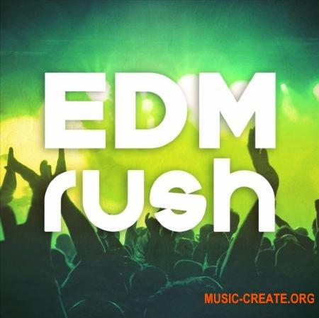 Mainroom Warehouse EDM Rush (WAV MiDi) - сэмплы EDM, Electro House