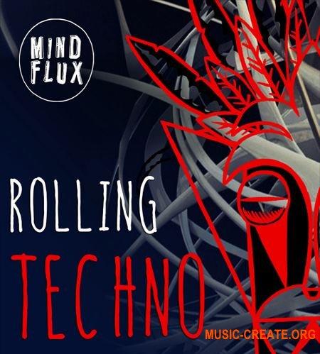 Mind Flux Rolling Techno (WAV MiDi) - сэмплы Techno