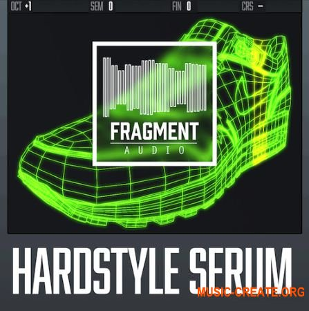 Fragment Audio Hardstyle Serum (XFER RECORDS SERUM Presets)