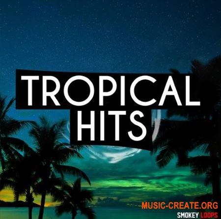 Smokey Loops Tropical Hits (WAV MiDi) - сэмплы Tropical House