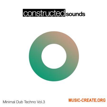 Constructed Sounds Minimal Dub Techno Vol.3 (WAV) - сэмплы Dub Techno