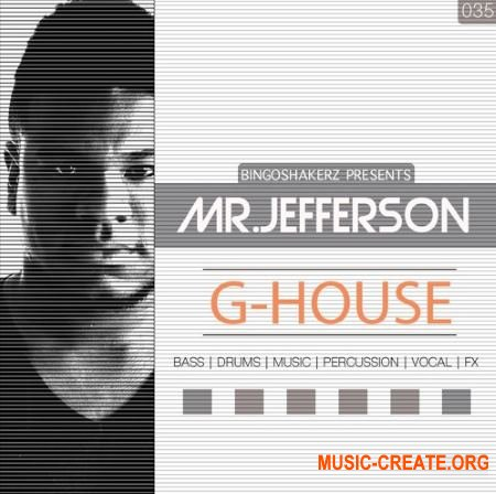 Bingoshakerz Mr.Jefferson G-House (WAV) - сэмплы G-House, Chicago House, Deep House, Tech House