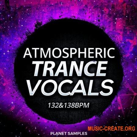 Planet Samples Atmospheric Trance Vocals (WAV) - вокальные сэмплы