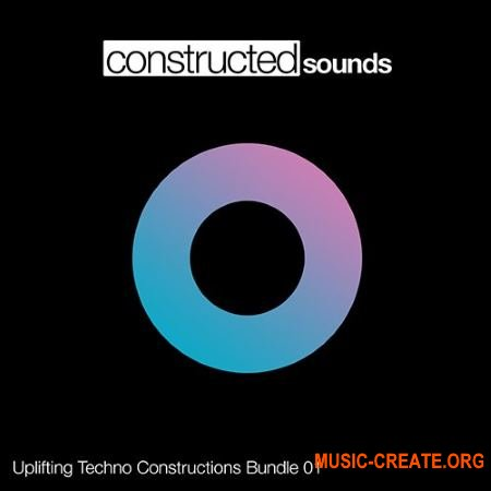 Constructed Sounds Uplifting Techno Constructions Bundle 01 (WAV) - сэмплы Techno