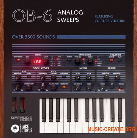Black Octopus Sound OB-6 Analog Sweeps Feat Culture Vulture (WAV) - сэмплы аналогового синтезатора OB-6