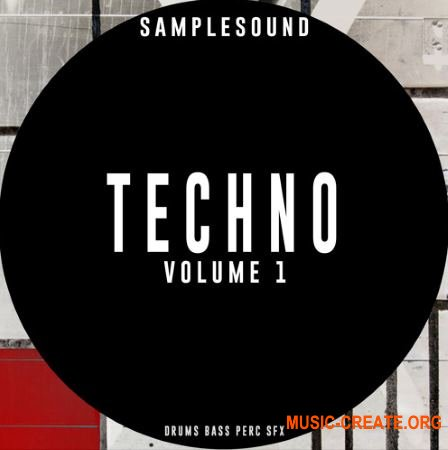 Samplesound Techno Volume 1 (WAV) - сэмплы Techno, Tech House, Minimal