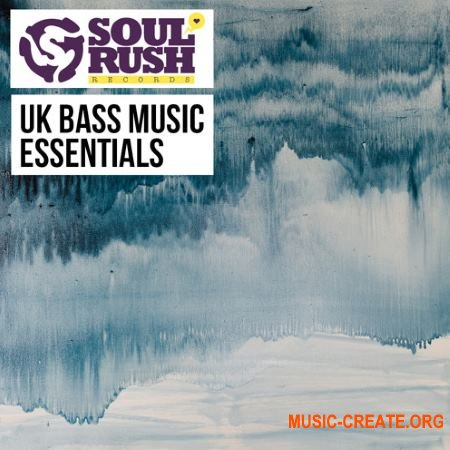 Soul Rush Records UK Bass Music Essentials (WAV) - сэмплы UK Funky, Deep House, UK garage