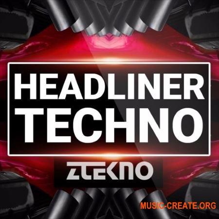 ZTEKNO Headliner TECHNO (WAV MiDi) - сэмплы Techno