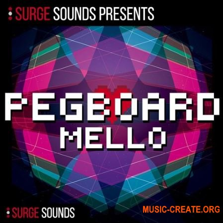 Surge Sounds Pegboard Mello (MASSiVE SERUM)