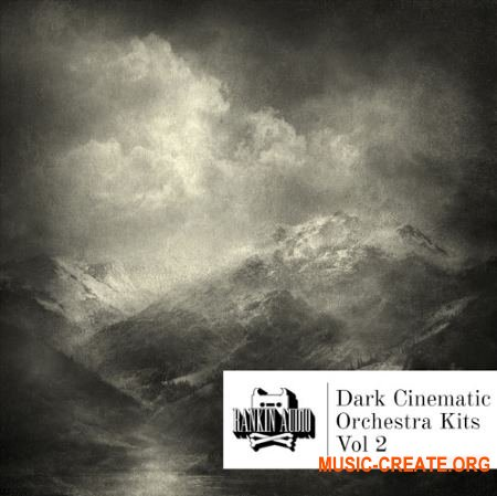 Rankin Audio Dark Cinematic Orchestra Kits Vol. 2 (WAV MiDi) - кинематографические сэмплы