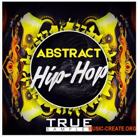 True Samples Abstract Hip-Hop (WAV MiDi SPiRE) - сэмплы Hip Hop