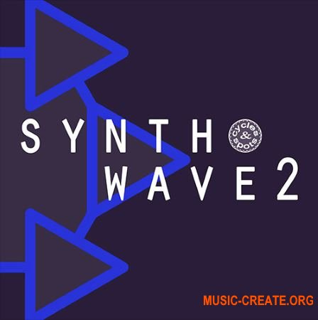 Cycles And Spots Synthwave 2 (WAV MiDi) - сэмплы Nu Disco