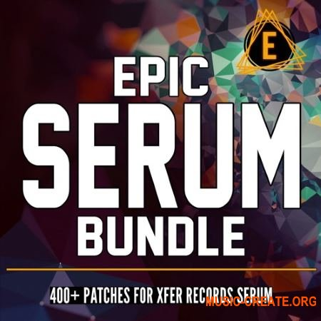 Electronisounds Epic Serum Bundle (Serum presets)
