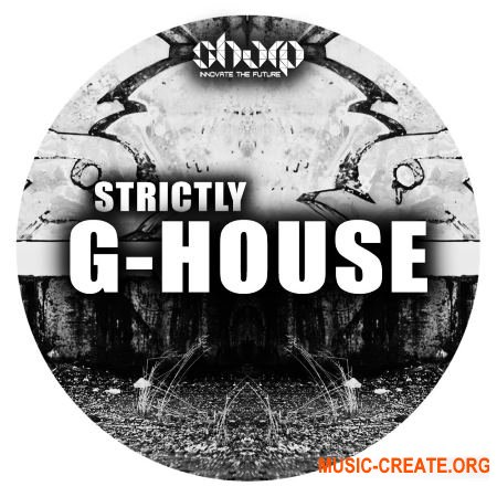 Sharp Strictly G-House (WAV MiDi SYLENTH1) - сэмплы G-House