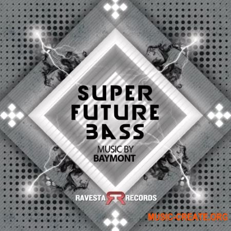 Ravesta Studios Super Future Bass (WAV) - сэмплы Future Bass