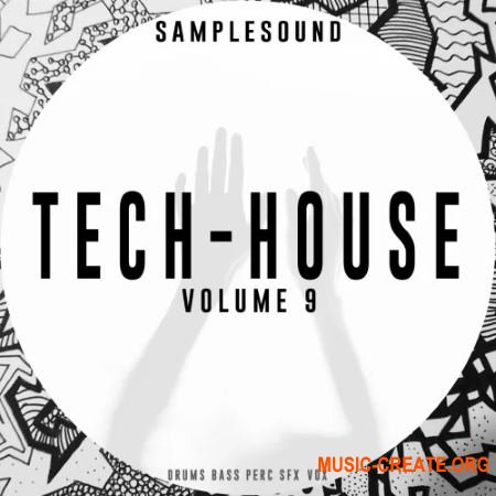 Samplesound Tech-House Volume 9 (WAV) - сэмплы Tech House, Techno