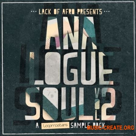 Loopmasters Lack Of Afro Analogue Soul Vol 2 (WAV REX) - сэмплы Funk, Soul, Jazz