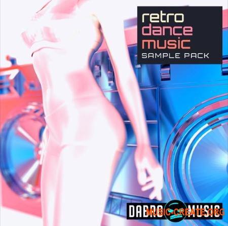 DABRO Music Retro Dance Music (MULTiFORMAT) - сэмплы Dance, Synthwave, Synthpop, Electro Pop, New Wave