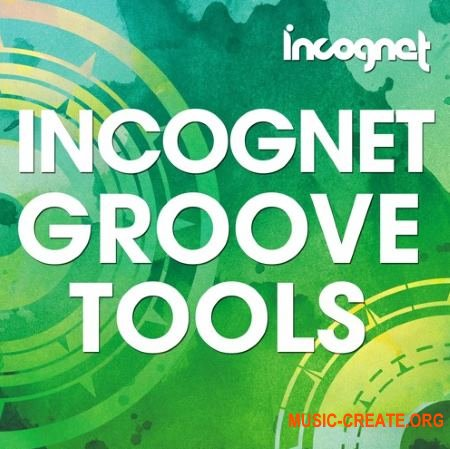 Incognet Incognet Groove Tools (WAV MiDi MASSiVE SPiRE) - сэмплы Dance, EDM