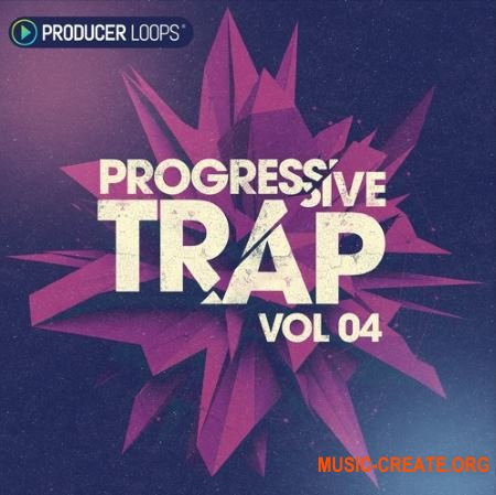 Producer Loops Progressive Trap Vol 4 (ACiD WAV MIDI REX) - сэмплы Trap