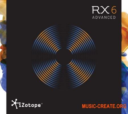 iZotope RX 6 Audio Editor Advanced 6.00 (Team R2R) - плагин восстановления аудио