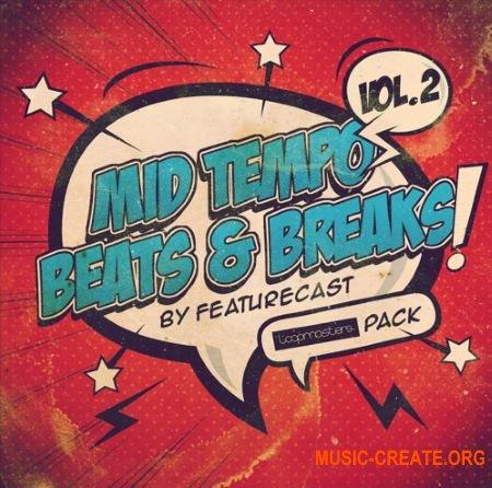 Featurecast Mid Tempo Beats and Breaks 2 (MULTiFORMAT) - сэмплы Breaks, Hip-Hop, Funk, D&B