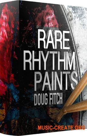 Doug Fitch Rare Rhythm Paints (WAV) - драм сэмплы
