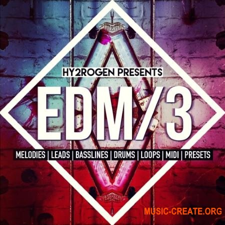 HY2ROGEN EDM 3 (MULTiFORMAT) - сэмплы EDM