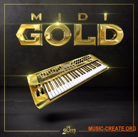 2Deep MIDI Gold (WAV MiDi) - сэмплы Trap, Hip Hop, RnB