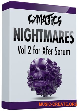 Cymatics Nightmares Vol.2 Essential Expansion FXP (Serum presets)