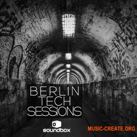 Soundbox Berlin Tech Sessions (WAV) - сэмплы Tech / Deep House, Techno, Minimal