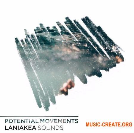 Laniakea Sounds Potential Movements (WAV MiDi) - сэмплы Deep / Progressive House