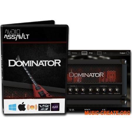 Audio Assault Dominator v1.3 WiN OSX RETAiL (SYNTHiC4TE) - гитарный усилитель
