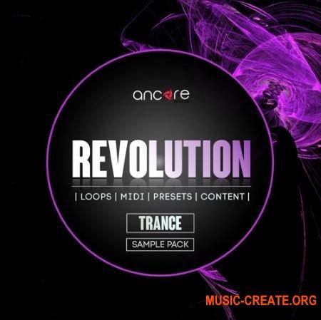 Ancore Sounds Trance Revolution (WAV MiDi SYLENTH1 SPiRE LOGiC ES2) - сэмплы Trance