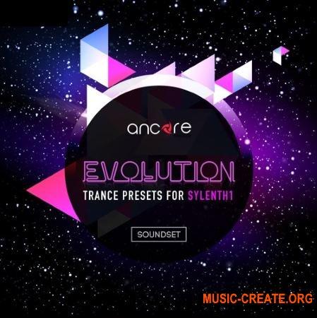 Ancore Sounds Evolution Trance (Sylenth1 presets)