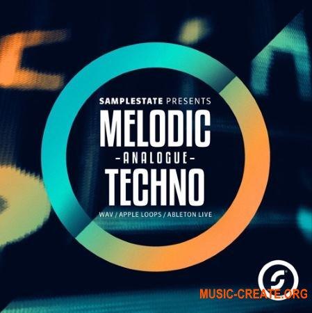 Samplestate Melodic Analogue Techno (MULTiFORMAT) - сэмплы Techno
