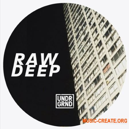 UNDRGRND Sounds Raw Deep (WAV MiDi) - сэмплы House, Deep House