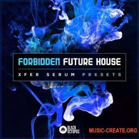 Black Octopus Sound Forbidden Future House (Serum presets)