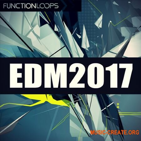 Function Loops EDM 2017 (WAV MiDi SYLENTH1 FL STUDiO TEMPLATE) - сэмплы EDM