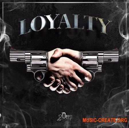2Deep Loyalty (WAV MiDi) - сэмплы Hip Hop