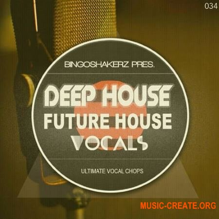 Bingoshakerz Future House and Deep House Vocals (WAV) - вокальные сэмплы